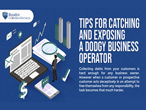 tips for catching and exposing a dodgy business operator